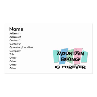 Mountain Biking Is Forever Business Cards