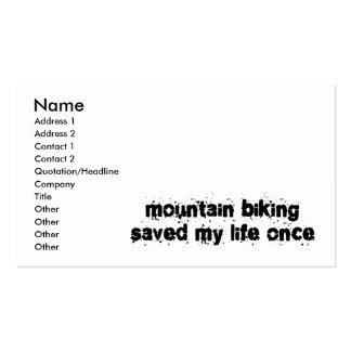 Mountain Biking Saved My Life Once Business Card