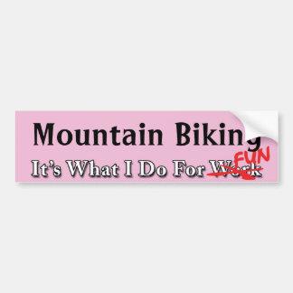 Mountain Biking - What I Do For FUN Sticker