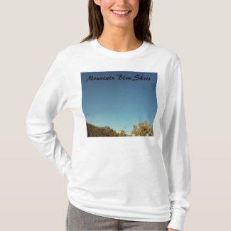 Mountain Blue Skies shirt