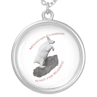mountain climbing is not for wussies silver plated necklace