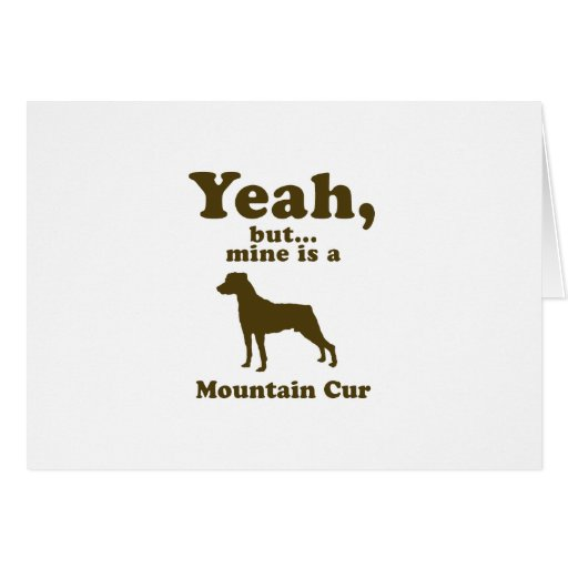 Mountain Cur Greeting Card