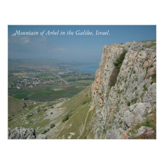 Mountain of Arbel in the Galilee, Israel Poster