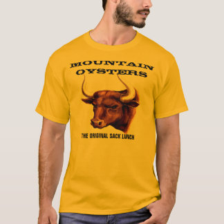 MOUNTAIN OYSTERS T-Shirt