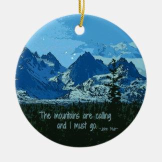 Mountain Peaks digital art - John Muir quote Ceramic Ornament
