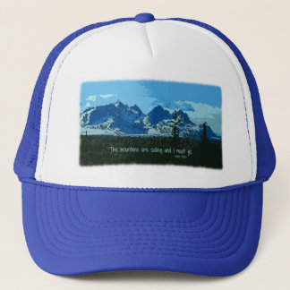 Mountain Peaks digital art - John Muir quote Trucker Hat