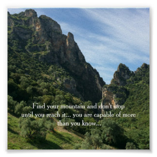 Mountain Scene With Inspirational Quote Poster