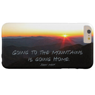 Mountain Sunset Star Shaped / John Muir quote Barely There iPhone 6 Plus Case