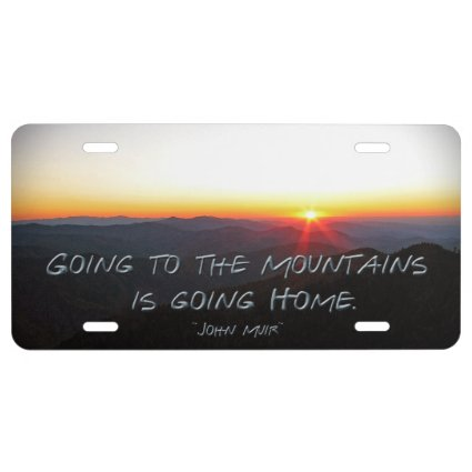 Mountain Sunset Star Shaped / John Muir quote License Plate