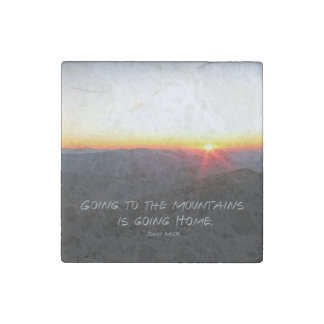 Mountain Sunset Star Shaped / John Muir quote Stone Magnet