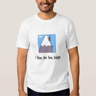 mountainclimber, tengo gusto de ser alto playera