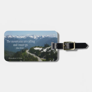 Mountains are Calling (Olympic N.P.) Bag Tag