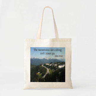 Mountains are Calling (Olympic N.P.) Tote Bag