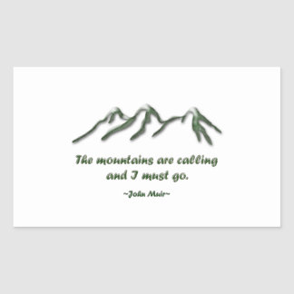 Mountains are calling/Snow tipped mtns Rectangular Sticker