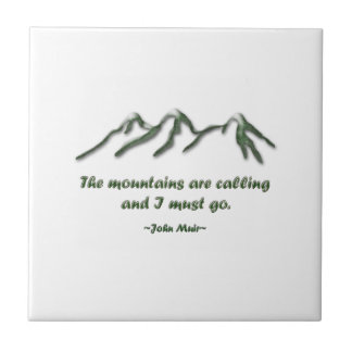 Mountains are calling/Snow tipped mtns Tile