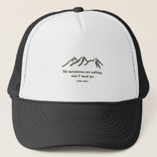 Mountains are calling/Snow tipped mtns Trucker Hat