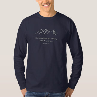 Mountains are calling snowy blizzard tee shirt