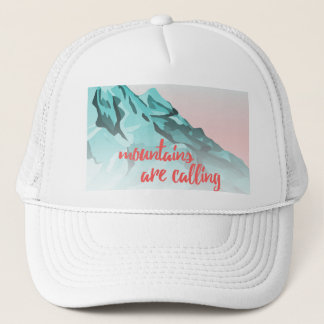 Mountains Are Calling Typography Design Trucker Hat