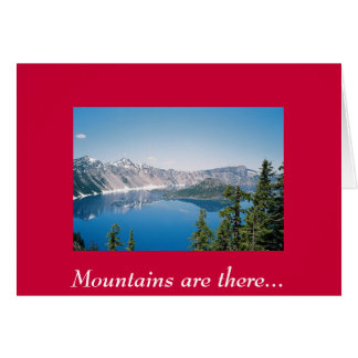 Mountains are there... card