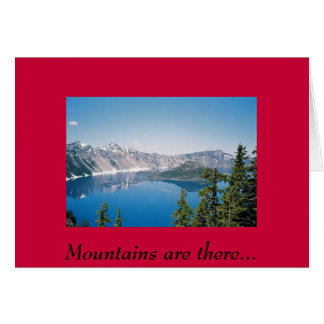 Mountains are there... greeting card