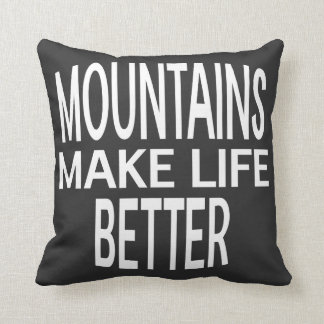 Mountains Better Pillow - Assorted Styles & Colors