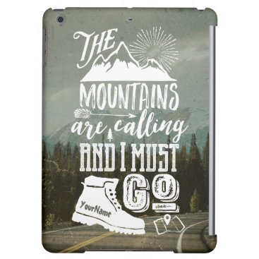 Mountains Calling Must Go Your Photo Typography Case For iPad Air
