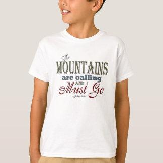 Mountains Calling Typography Quote - John Muir T-Shirt