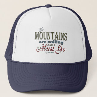 Mountains Calling Typography Quote - John Muir Trucker Hat