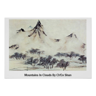 Mountains In Clouds By Ch'En Shun Poster