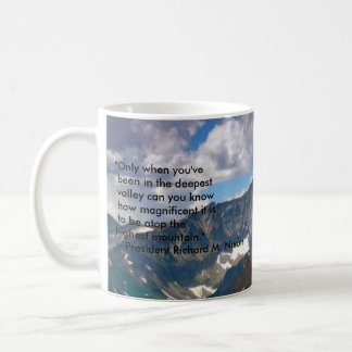 """mountains, """"Only when you've been in the deepes... Classic White Coffee Mug"""