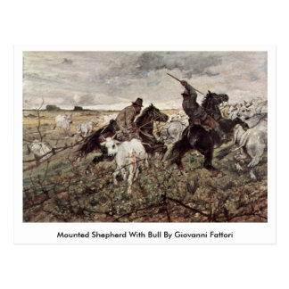 Mounted Shepherd With Bull By Giovanni Fattori Postcard
