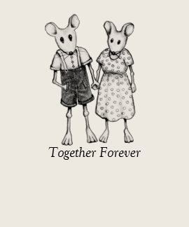 Mouse Couple Holding Hands: Together Forever T-shirt
