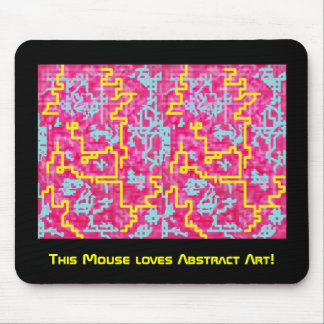 Mouse loves Abstract Mouse Pad