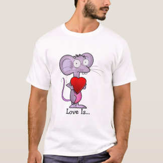 Mouse loves you T-Shirt