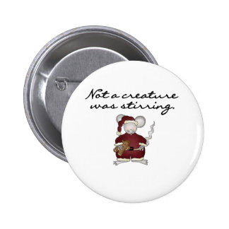 Mouse Not a Creature Was Stirring Button