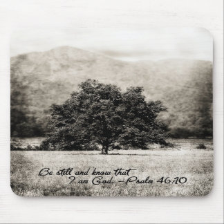 Mouse Pad- Be Still and Know that I am God