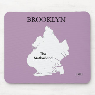 Mouse Pad - Brooklyn The Motherland