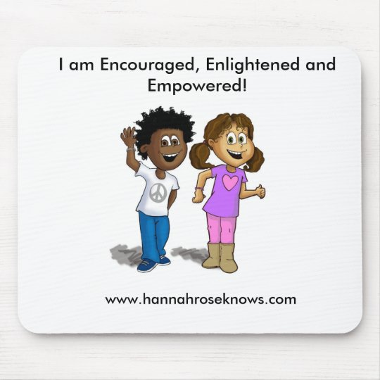 mouse pad encouraged enlightened and empowered