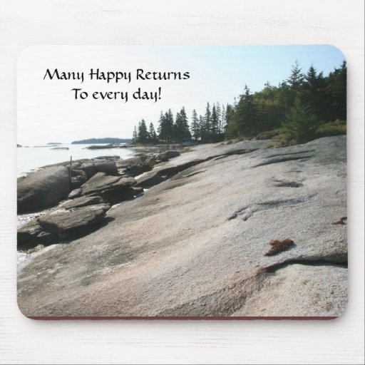 mouse pad: Many Happy ReturnsTo every day! Mouse Pad
