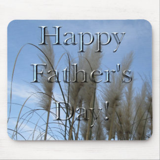 "Mouse Pad - Pampas Grass - ""Happy Father's Day!"""