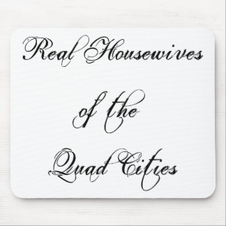 Mouse Pad-Real Housewife of the Quad Cities,black