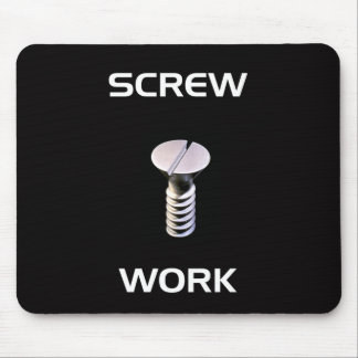 Mouse Pad Screw Work