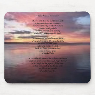 "Mouse Pad W/ My Poem ""View From a Starbucks"""