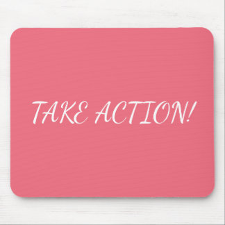 Mouse Pad with text Take Action! for entrepreneur