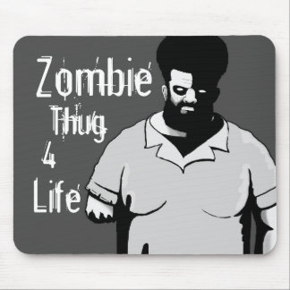Mouse Pad Zombie Thug 4 Life