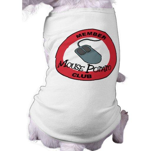 Mouse Potato Club Pet T Shirt