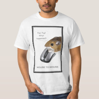 Mouse to Mouse 2 T-shirt