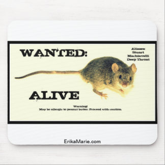 Mouse Wanted Alive Mouse Pad