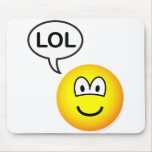 LOL emoticon  laugh(ing) out loud mousepad