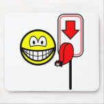 Queueing smile take a number  mousepad